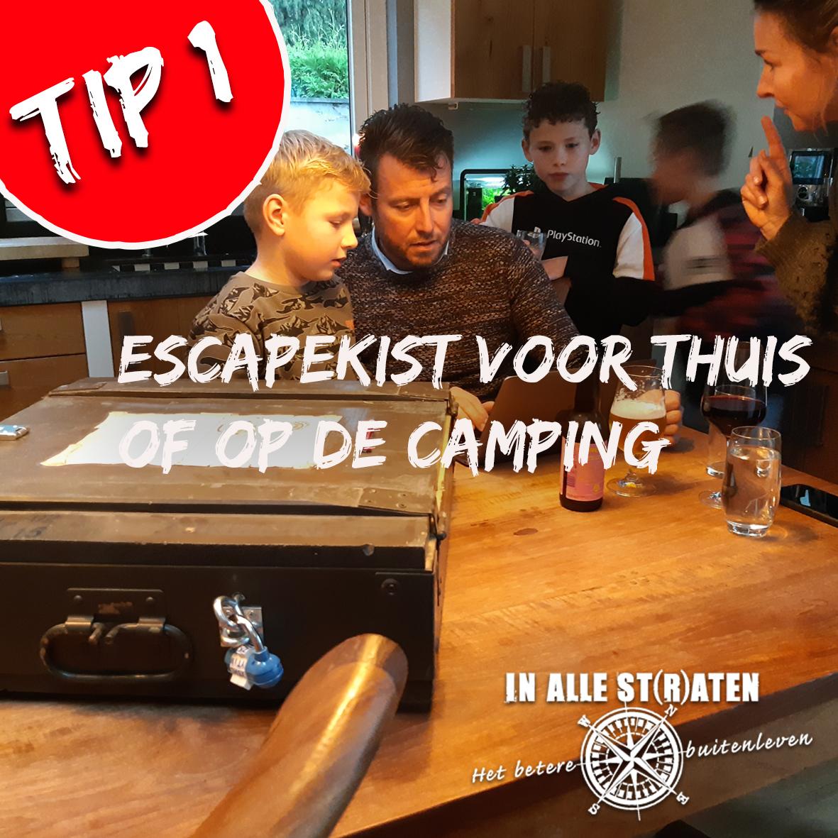tip 1- escapekist